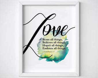 Love bears all things, 1 Corinthians 13 7, watercolor poster, home decor, Printable bible verse, Scripture, christian quote, PDF, JPG