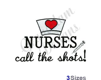 Nurses Call The Shots - Machine Embroidery Design