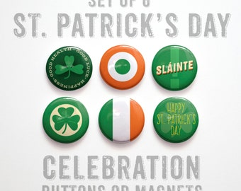 """St Patricks Day Party Buttons 1 inch or Magnets, St Patricks Day Favors, St Patricks Decor, Set of 6, 1"""" St Patricks Day Pins"""