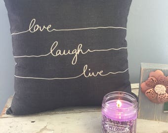 Love, Laugh, Live pillow.