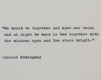 Ernest Hemingway Quote Typed on Typewriter