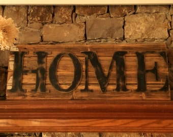 Rustic HOME Sign on Reclaimed Barn Wood