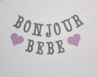 Bonjour Bebe Banner - Custom Colors - French Baby Shower, Nursery Decoration or Photo Prop