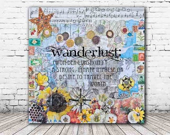 ON SALE 20% OFF Wanderlust - Stretched Canvas print, wanderlust definition, wanderlust canvas print, mixed media collage art, typographic pr