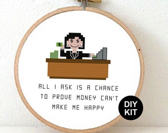 Accountant Cross Stitch Kit. Embroidery kit quote cross stitch: All I ask is a chance to prove money can't make happy