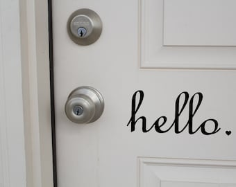 Hello or Goodbye.  Vinyl Sign/decal
