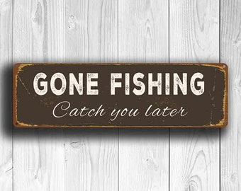 GONE FISHING SIGNS, Gone Fishing, Vintage Style Gone Fishing Sign, Fish Sign, Fishing Signs, Fish Decor, Gift for Farmer, Gift for Fisherman
