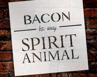 Bacon Is My Spirit Animal Stencil by StudioR12 | Food, Breakfast Word Art - Reusable Mylar Template - SELECT SIZE