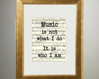 Music Is Not What I Do | 508 | Gold Foil Art Print | Vintage Sheet Music Wall Art