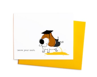 Leave Your Mark, Peeing Beagle Funny Graduation Card