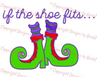 Halloween SVG Witch shoes SVG File  digital cut file if the shoe fits svg - Instant Download
