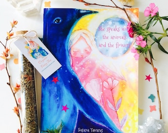 "Spiritual Book - ""She speaks with the animals and the flowers"", spiritual gift, spiritual art, messages from spirit animals, Fairies, Angels"