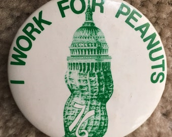 """Vintage """"I work for peanuts"""" Pin"""