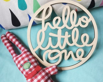 WOOD SIGN - Hello Little One