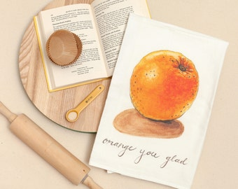 Orange - Food Pun Flour Sack Towel - Hand Lettered - Watercolor - Kitchen Towel - Gift - Cotton Tea Towel - Fruits & Veggies - Produce