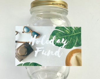 Glass money jar travel fund to save for travel holiday, custom piggy bank money saving jar label sticker for digital download