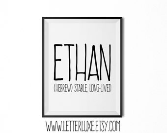 Ethan Printable Kids Gift - Name Meaning Art - Baby Shower Gift - Nursery Art - Digital Print - Nursery Decor - Typography Wall Decor