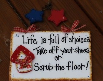Americana Door Remove Shoes Scrub Floor Whimsical Sign