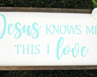 Jesus Knows Me | 12x24 | rustic decor | wood sign | farmhouse | wall decor