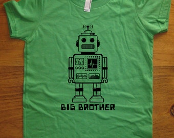 Big Brother Shirt - 6 Colors Available - Kids Big Brother Robot T shirt Sizes 2T, 4T, 6, 8, 10, 12 - Gift Friendly - Big Brother Robot Tee