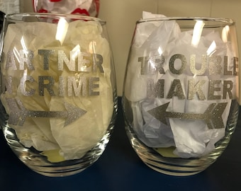 Partner in Crime & Trouble Maker stemless wine glass duo