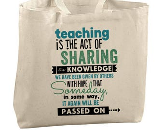 Teacher Bag Teacher Retirement Gift Canvas Tote Bag End Of The Year Teacher Gift Teacher Appreciation Gift Professor Gift Teacher Quote