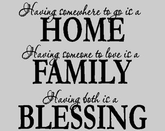 Having somewhere to go....Family Vinyl Wall Lettering Words Sayings Removable Home Wall Decal Quotes FA007