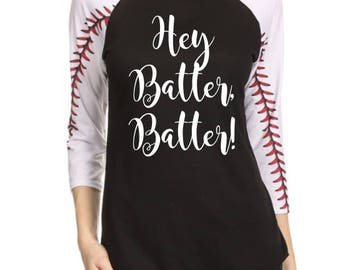 Hey Batter Batter Shirt - Women's Baseball Shirt - Baseball Season Shirt -  - Baseball Mom Shirt - Black and White Baseball Seam Shirt