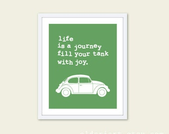 Life is a Journey Volkswagen Bug Car Typography Art Print - Funny Car Poster - Emerald Green - Travel Road Trip Print