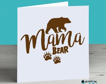 Cute Birthday Card For Mum - Mothers Day Card - Mama Bear