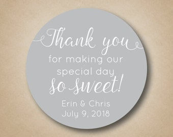 Thank You For Making our Special Day So Sweet Wedding Stickers Custom Favor Labels Wedding Labels Thank You Stickers Thank You Labels Tags