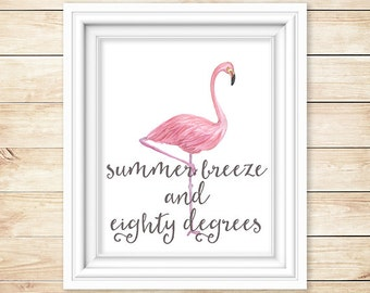 Summer Print // Summer Breeze and Eighty Degrees // Watercolor Flamingo // 5x7 and 8x10 // Piper and Lily Prints // Summer Printable