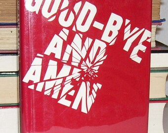 GOODBYE and AMEN by Francis Clifford 1st US ed. 1974