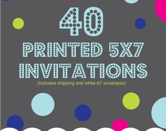 Printing Service Add On, 40 5x7 printed invitations, one sided, color, Includes shipping and envelopes