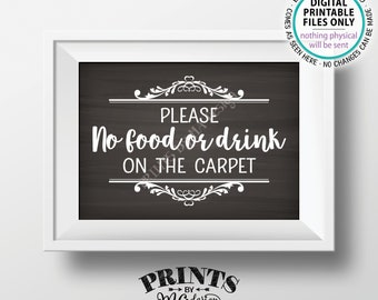"""Please No Food or Drink on the Carpet Sign, Rules for Home Sign, House Rules, PRINTABLE 5x7"""" Chalkboard Style Sign for Home <ID>"""