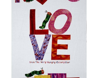 """The Very Hungry Caterpillar I Love You 23.5""""x44"""" PANEL from Eric Carle's I Love You Collection - XOXO"""