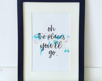 Oh The Places You'll Go Typography Print