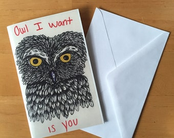 Owl I Want Is You Love Blank Greeting Card