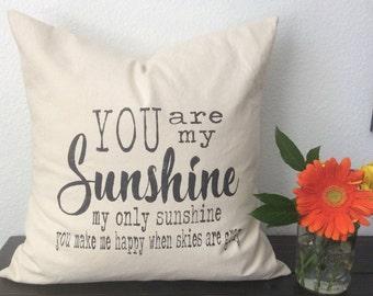 You Are My Sunshine Pillow| Throw Pillow| Farmhouse Style|