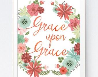 Grace Upon Grace, wall art prin, Bible verse prints, printable watercolor verse, calligraphy bible print, Christian prints, INSTANT DOWNLOAD