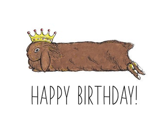 Crowned Lop Bunny Birthday Card/Funny Rabbit Card /Rabbit Birthday Card