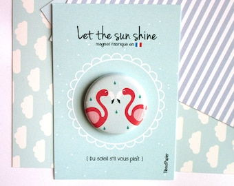 Carton à message 'Let's the sun shine' et son Magnet *flamants roses*