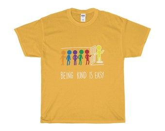 Being Kind Is Easy - Adult Yellow T-Shirt