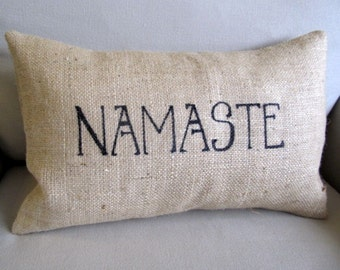 NAMASTE  natural burlap pillow handmade and hand lettered