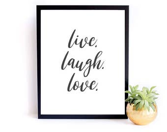 "Inspirational Printable- ""Live. Laugh. Love."" - Digital Download - Printable Art - Live Laugh Love Quote Art"