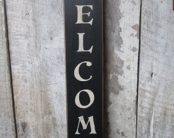 Primitive Wood Sign Welcome Sign Vertical Large Cabin Country Rustic Cottage Boho Porch Patio Decor Black Handmade