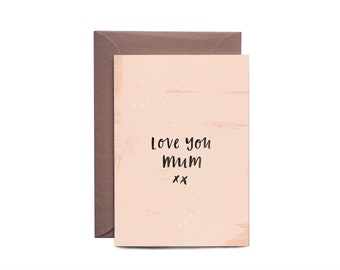 Mother's Day Greeting Card LOVE YOU MUM