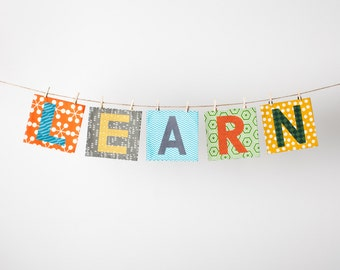 Custom Fabric Mix n Match Letter Banner in the LEARN Collection