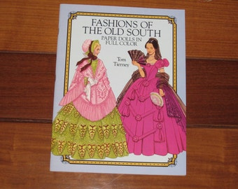 1989 Fashions of the Old South Paper Doll Book by Tom Tierney (Uncut)
