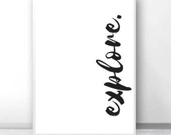 Explore Typography Poster - Instant Digital Download - Monochrome Typography Wall Art - Modern Wall Art Decor - Typography Printables